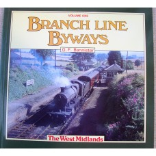 Branch Line Byways Volume 1 The West Midlands (Bannister)
