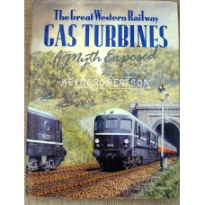 The Great Western Railway Gas Turbines A Myth Exposed (Robertson)