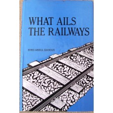 What Ails The Railways (Quddus)