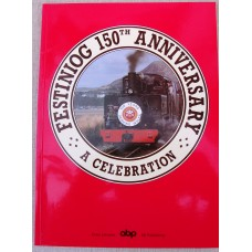Festiniog 150th Anniversary A Celebration (Johnson)