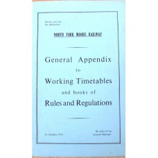 North York Moors Railway. General Appendix to Working Timetables and books of Rules and Regulations