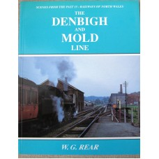 The Denbigh and Mold Line Scenes From The Past 15 (Rear)