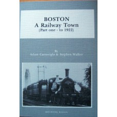Boston. A Railway Town. Part one.To 1922 (Cartwright)