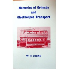 Memories of Grimsby and Cleethorpes Transport (Lucas)