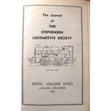 Journal of the Stephenson Locomotive Society Volume 32 1956.