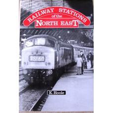 Railway Stations of the North East (Hoole)