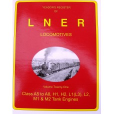 Yeadon's Register of LNER Locomotives Vol. 21 (Yeadon)