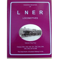 Yeadon's Register of LNER Locomotives Vol. 44 (Yeadon)