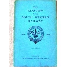 The Glasgow and South-Western Railway 1850-1923