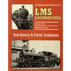 An Illustrated History of LMS Locomotives Vol 4 Absorbed Pre-Group Classes Midland Division. (Essery)