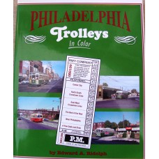 Philadelphia Trolleys in Color (Riddolph)