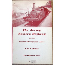 The Jersey Eastern Railway and the German Occupation Lines (Bonsor)