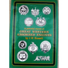 A Pictorial Record of Great Western Absorbed Engines (Russell)