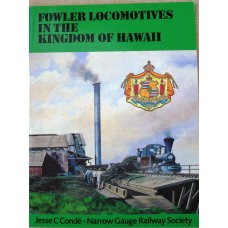 Fowler Locomotives in the Kingdom of Hawaii (Conde)