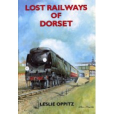 Lost Railways of Dorset (Oppitz)