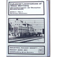 Industrial Locomotives of West Germany Book 3 (Rumary)