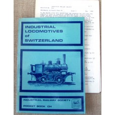 Industrial Locomotives of Switzerland (Bowen)