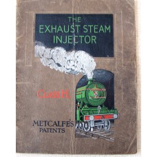 The Exhaust Steam Injector Class H . Metcalfes Patents (Davies and Metcalfe)