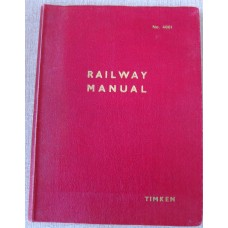 Railway Manual No. 4001 British Timken Ltd