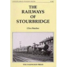The Railways of Stourbridge (Butcher)