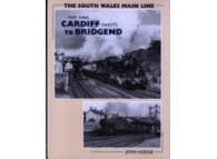 The South Wales Main Line Part 3. Cardiff (West) to Bridgend (Hodge) 187410395x