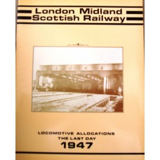 London, Midland and Scottish Railway Allocations The Last Day, 1947 (Hooper)