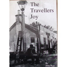 The Travellers Joy, 1852. The Story of the Morayshire Railway (Ross)