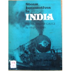 Steam Locomotives in India part 3 Broad Gauge (Hughes)