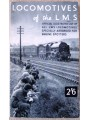 Locomotives of the LMS: Official Illustrated List of all LMS Locomotives Specially Arranged for Engine Spotters