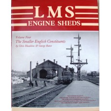 LMS Engine Sheds Volume 4 The Smaller English Consituents (Hawkins)