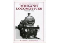 An Illustrated Review of Midland Locomotives from 1883 Volume 2. Passenger Tender Classes (Essery) 0906867592