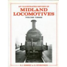 An Illustrated Review of Midland Locomotives from 1883 Vol. 3 Tank Engines (Essery)