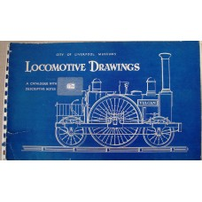 City of Liverpool Museums Locomotive Drawings. A Catalogue with Descriptive Notes (Williamson)