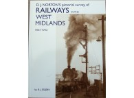 D.J. Nortons Pictorial Survey of Railways in the West Midlands Part 2 (Essery)