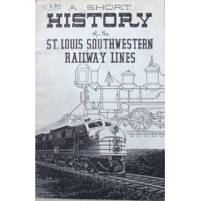 A Short History of the St Louis Southwestern Railway Lines (Anderson)