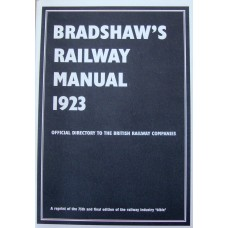 Bradshaws Railway Manual 1923. Official Directory to the British Railway Companies (Kay)