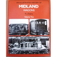 An Illustrated History of Midland Wagons Volume 2 (Essery)