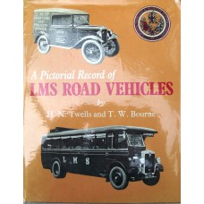 A Pictorial Record of LMS Road Vehicles (Twells)