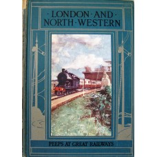 Peeps at Great Railways London and North Western (Eyre-Todd)