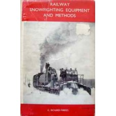Railway Snowfighting Equipment and Methods (Parkes)