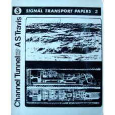 Channel Tunnel 1802-1967 (Travis)
