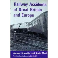 Railway Accidents of Great Britain and Europe (Schneider)