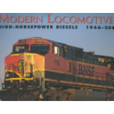 Modern Locomotives High-Horsepower Diesels, 1966-2000 (Solomon)
