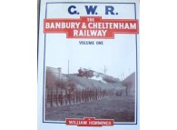 The Banbury and Cheltenham Railway Volume 1 (Hemmings)