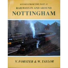 Railways in and Around Nottingham SFTP 11 (Forster)