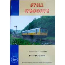 Still Nodding. A History of the Class 142 (Dickinson)