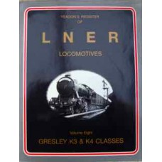Yeadon's Register of LNER Locomotives Vol. 8 (Yeadon)