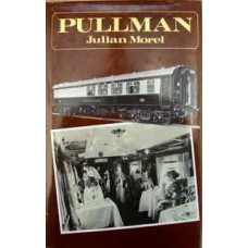 Pullman. The Pullman Car Company: its services, cars, and traditions (Morel)