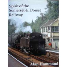 Spirit of the Somerset & Dorset Railway (Hammond)