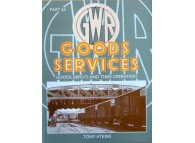 GWR Goods Services. Goods Depots and Their Operation. Part 2A (Atkins)